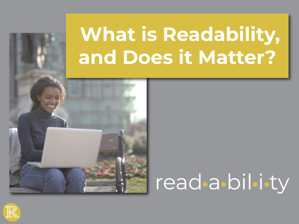 What is Readability, and does it matter?