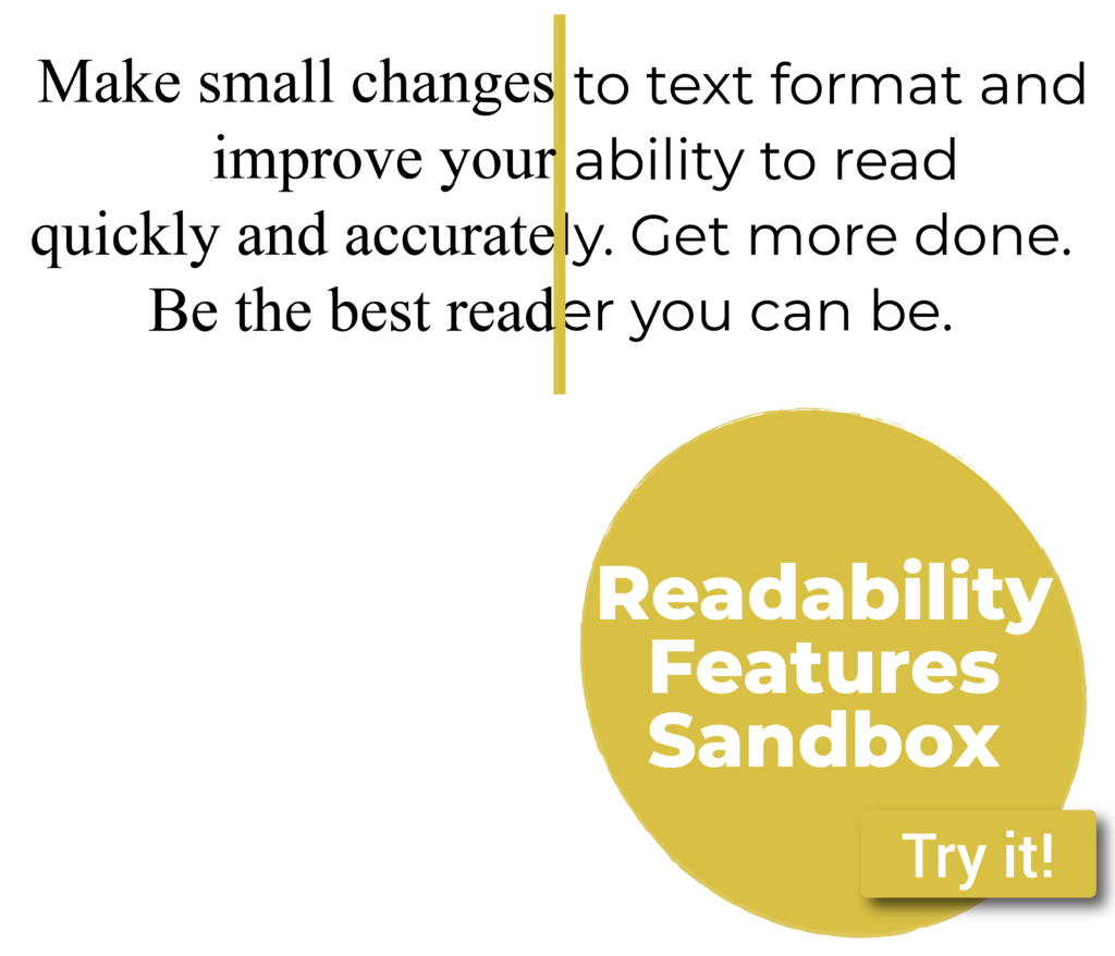 Try it, play in the Readability Features Sandbox